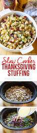 easy dressing for thanksgiving slow cooker thanksgiving stuffing a spicy perspective