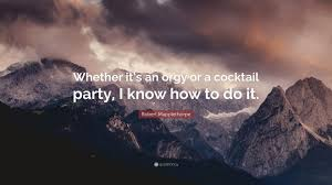 robert mapplethorpe quote u201cwhether it u0027s an or a cocktail