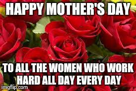 Mothers Day Memes - mothers day 2015 meme generator imgflip