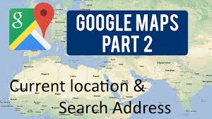 Map My Driving Route by Google Maps Tutorial Part 2 Current Location U0026 Search Address