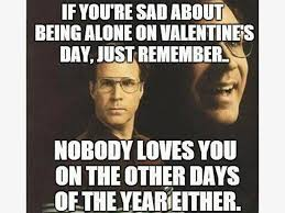 Anti Valentines Day Meme - anti valentines day 2018 memes