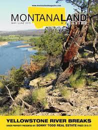 Montana Ranches For Sale Otter Buttes Ranch by Montana Land Magazine May June 2015 By Billings Gazette Issuu