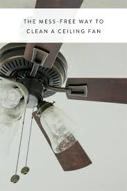 how to clean high ceiling fans how to clean ceiling fan blades the mess free way to clean a ceiling