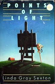 points of light review fiction book review points of light by linda gray sexton author