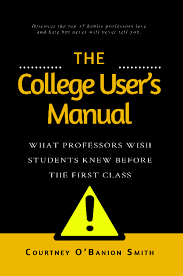 the college user u0027s manual by cobanionsmith on booklaunch io
