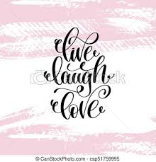 live laugh love live laugh love hand written lettering positive quote about eps