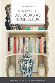 Books as Decor Home Styling 101 Classy on the Rocks