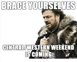 University Of Michigan Memes - brace yourselves centralwestern weekend is coming made on imgur