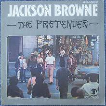 the pretender jackson browne song wikipedia