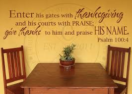 enter his gates with thanksgiving vinyl wall statement psalm 100