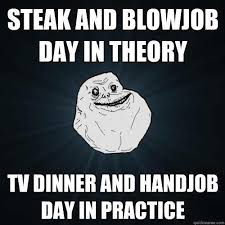 Blowjob Meme - steak and blowjob day photos superepus news
