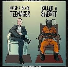 Teenager Meme - black america oda killed a black killed a teenager sheriff black
