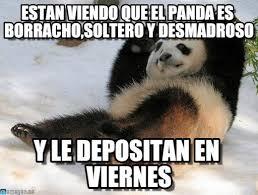 Memes De Pandas - estan viendo que el panda es borracho soltero y on memegen