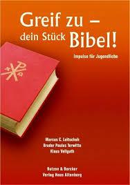spr che zur konfirmation modern buch zur konfirmation greif zu dein stück bibel
