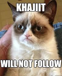 Khajiit Meme - khajiit will not follow cat meme cat planet cat planet