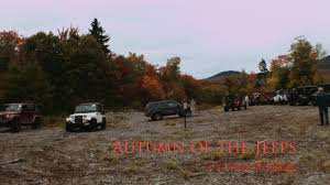 jeep jamboree 2016 autumn of the jeeps 27th maine mountains jeep jamboree 2016