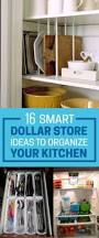 How To Organize A Kitchen Cabinets 16 Smart Dollar Store Ideas To Declutter Your Kitchen