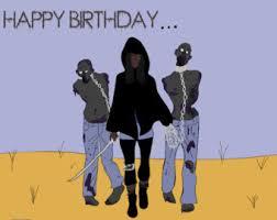 Zombie Birthday Meme - zombie birthday card happy birthday to the life of the party
