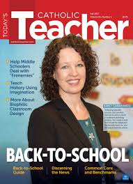today u0027s catholic teacher magazine your first catholic