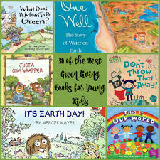greenliving the best green living books for young kids our piece of earthour