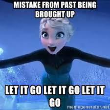 Elsa Memes - frozen elsa let it go meme generator