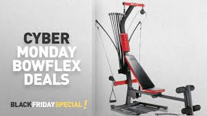 Bowflex 3 1 Bench Cyber Monday Bowflex Products Deals Bowflex Pr1000 Home Gym Youtube