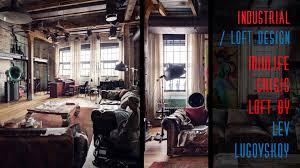 Industrial Loft Design by Midlife Crisis Loft Lev Lugovskoy Youtube