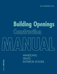 Building Openings Construction Manual By Detail Issuu
