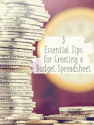 Spreadsheet For Budgeting 3 Essential Tips For Creating A Budget Spreadsheet Tastefully