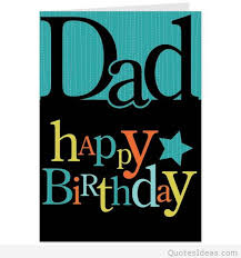 happy birthday card for dad happy birthday cards for dad from