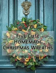 Homemade Christmas Wreaths by Homemade Christmas Crafts Archives It U0027s Christmas Time