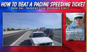how to beat a pacing speeding ticket radar roy youtube