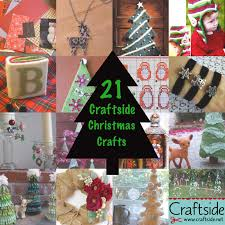 21 craftside christmas crafts to delight and inspire on this cyber