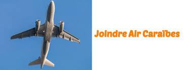 air caraibes reservation si e les coordonnées pour contacter la compagnie aérienne air caraïbes