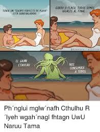 Cthulhu Meme - 25 best memes about cthulhu r lyeh cthulhu r lyeh memes
