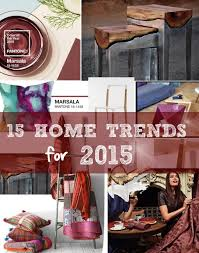 2015 home interior trends 15 home trends for 2015 decoholic