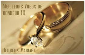 felicitations pour un mariage michèle félicitations pour le mariage de karine et denis