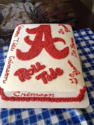 alabama birthday cake chandra u0027s piece of cake pinterest