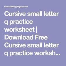 25 unique cursive q ideas on pinterest cursive letters chart
