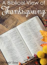 a biblical view of thanksgiving perspective thanksgiving and bible