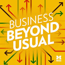 business beyond usual by michigan ross on apple podcasts