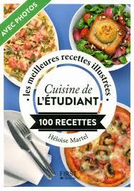 cuisine etudiant recette cuisine étudiant luxury livre cuisine de l étudiant 100