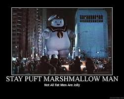 Stay Puft Marshmallow Man Meme - stay puft demotivational by louistherogue on deviantart