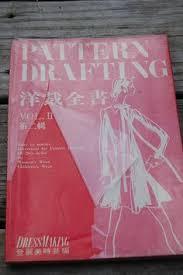 pattern drafting kamakura shobo pattern drafting by dressmaking book volume 3 by bessieandmaive