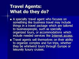 what does a travel agent do images Travel agents travel agents who are they a travel agent is a jpg