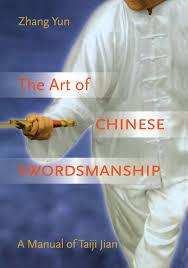the art of chinese swordsmanship a manual of taiji jian zhang