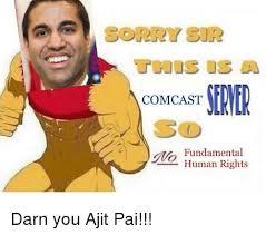 Comcast Meme - sorry sir comcast erner fundamental 02human rights sorry meme on me me