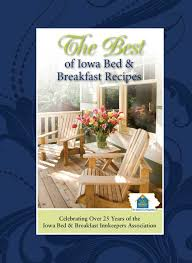 Iowa Bed And Breakfast Bed And Breakfast Books Cookbooks