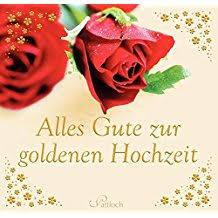 gl ckw nsche zum 50 hochzeitstag suchergebnis auf de für goldene hochzeit geschenkbücher