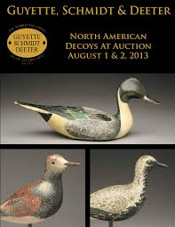 Ducks Unlimited Weathervane North American Decoys At Auction August 1 U0026 2 2013 By Guyette